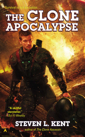 The Clone Apocalypse by Steven L. Kent