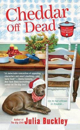 Cheddar Off Dead by Julia Buckley
