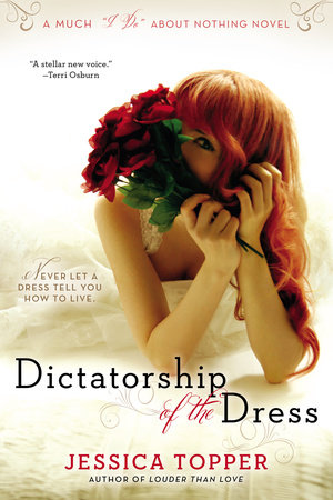 Dictatorship of the Dress by Jessica Topper