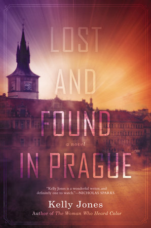 Lost and Found in Prague by Kelly Jones