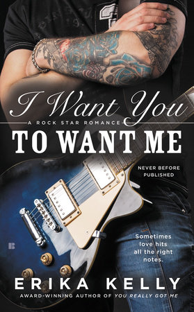 I Want You to Want Me by Erika Kelly