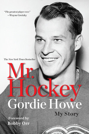 Mr Hockey:(autographed)