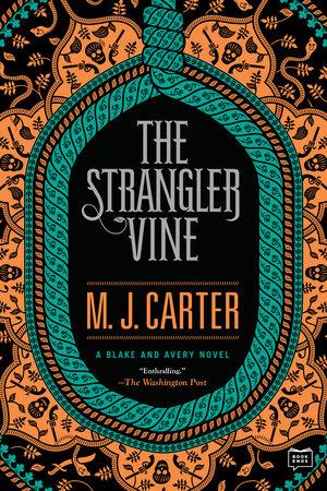The Strangler Vine by M.J. Carter
