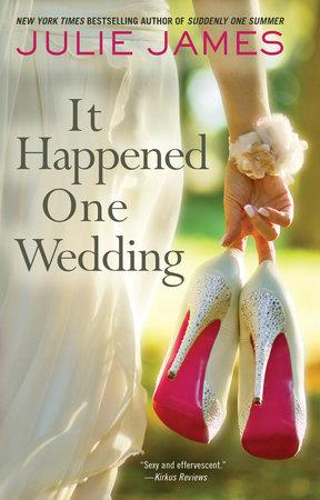 It Happened One Wedding by Julie James