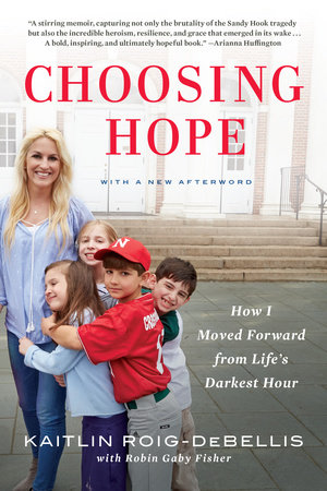 Choosing Hope by Kaitlin Roig-DeBellis and Robin Gaby Fisher