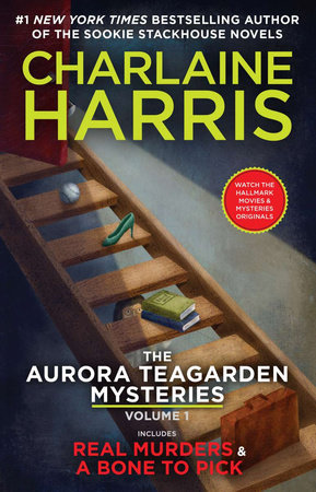 The Aurora Teagarden Mysteries: Volume One by Charlaine Harris
