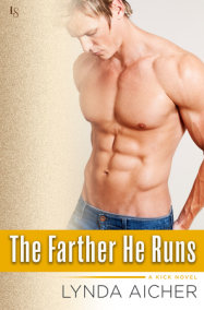 The Farther He Runs