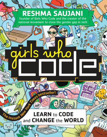 Girls Who Code by Reshma Saujani