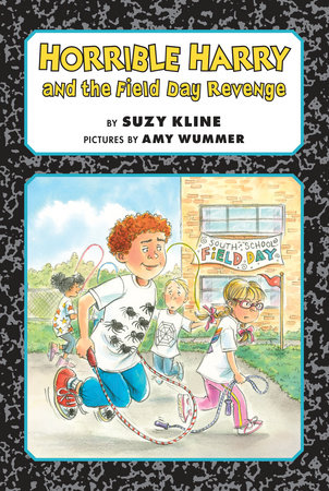 Horrible Harry and the Field Day Revenge! by Suzy Weaver Kline