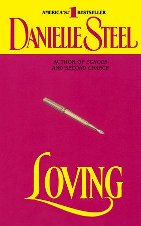 Loving by Danielle Steel