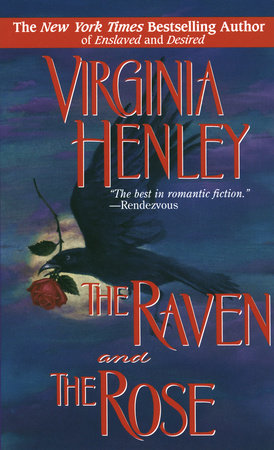The Raven and the Rose by Virginia Henley