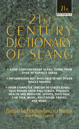 21st Century Dictionary of Slang by Princeton Lang Institute