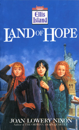 Land of Hope by Joan Lowery Nixon