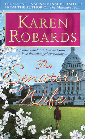 The Senator's Wife by Karen Robards