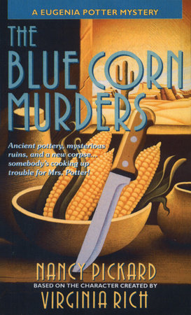 The Blue Corn Murders by Nancy Pickard