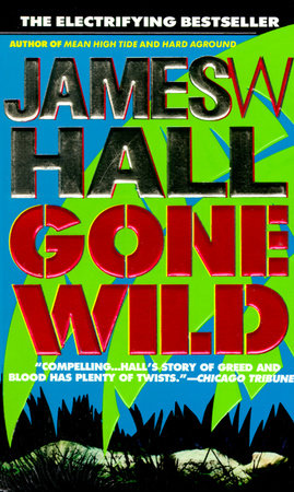 Gone Wild by James Hall