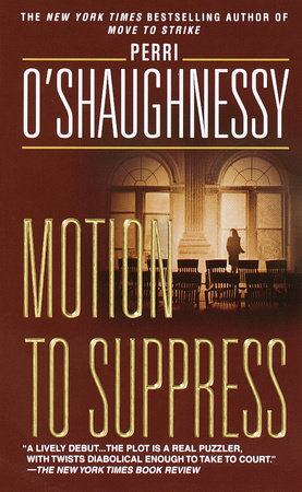 Motion to Suppress by Perri O'Shaughnessy