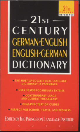 21st Century German-English English-German Dictionary by Princeton Lang Institute