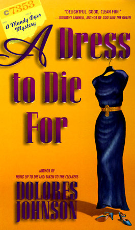 A Dress to Die For by Dolores Johnson