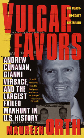Vulgar Favors by Maureen Orth