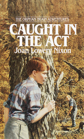 Caught in the Act by Joan Lowery Nixon