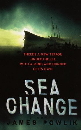 Sea Change by James Powlik