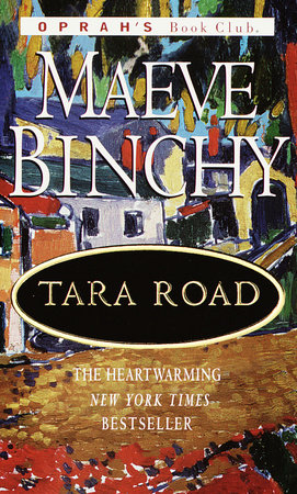 Tara Road by Maeve Binchy