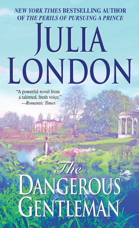 The Dangerous Gentleman by Julia London