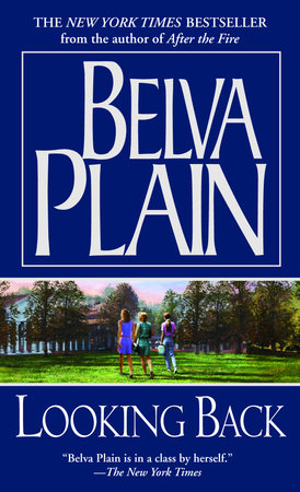 Looking Back by Belva Plain