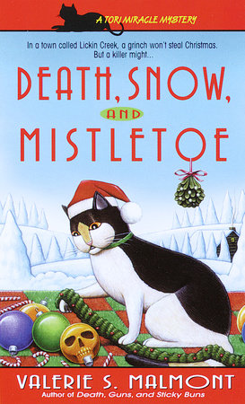 Death, Snow, and Mistletoe by Valerie S. Malmont