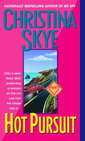 Hot Pursuit by Christina Skye