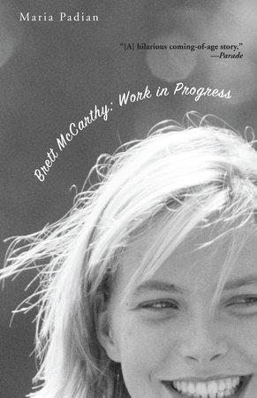Brett McCarthy: Work In Progress by Maria Padian