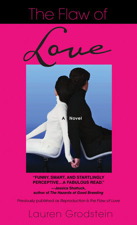 The Flaw of Love by Lauren Grodstein