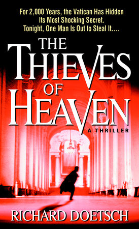 The Thieves of Heaven by Richard Doetsch