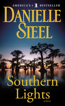 Southern Lights by Danielle Steel