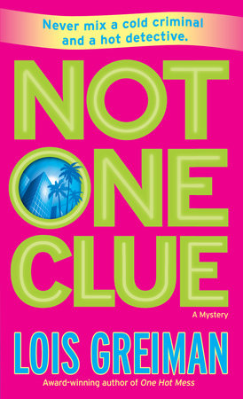 Not One Clue by Lois Greiman