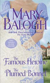 The Famous Heroine/The Plumed Bonnet