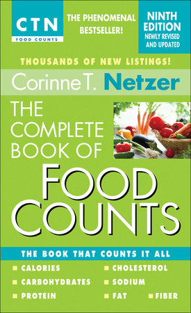 The Complete Book of Food Counts, 9th Edition by Corinne T. Netzer