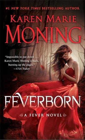 Feverborn by Karen Marie Moning