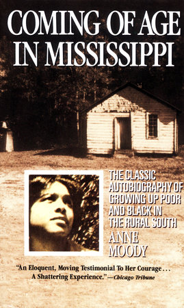 Coming of Age in Mississippi by Anne Moody