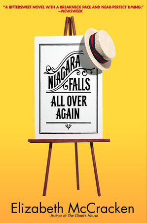 Niagara Falls All Over Again by Elizabeth McCracken