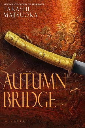 Autumn Bridge by Takashi Matsuoka