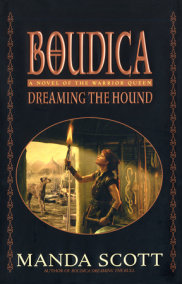 Dreaming the Hound: Boudica