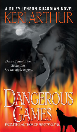 Dangerous Games by Keri Arthur