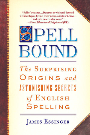 Spellbound by James Essinger