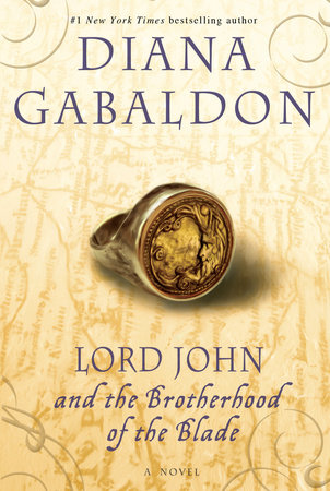 Lord John and the Brotherhood of the Blade by Diana Gabaldon