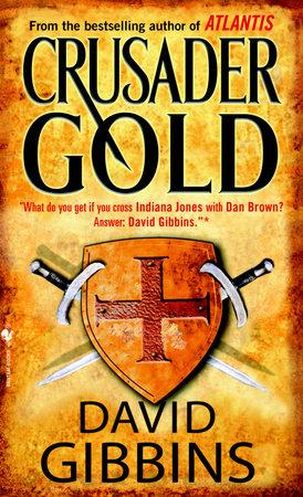 Crusader Gold by David Gibbins