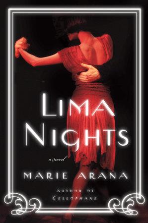 Lima Nights by Marie Arana