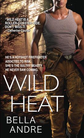 Wild Heat by Bella Andre