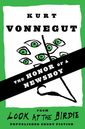 The Honor of a Newsboy by Kurt Vonnegut